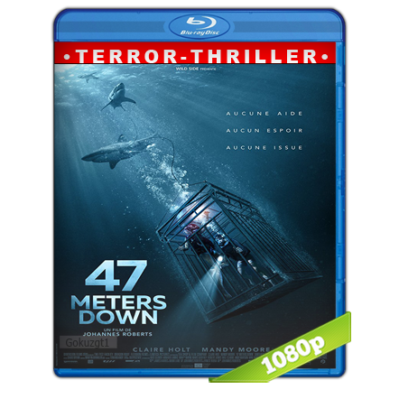 Terror A 47 Metros Full HD1080p Audio Trial Latino-Castellano-Ingles 5.1 (2017)