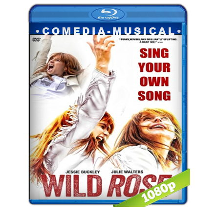 Wild Rose Sigue Tu Propia Cancion (2018) BRRip Full 1080p Audio Trial Latino-Castellano-Ingles 5.1