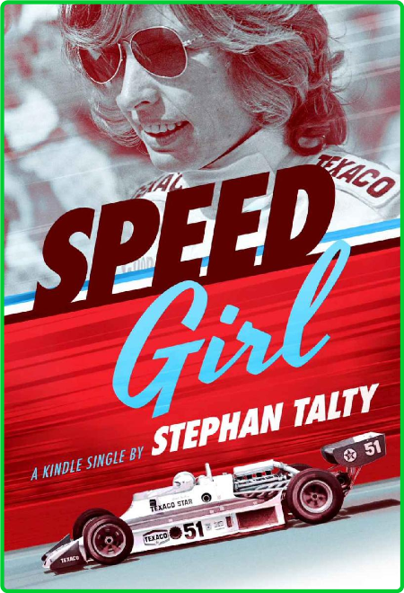 Speed Girl by Stephan Talty