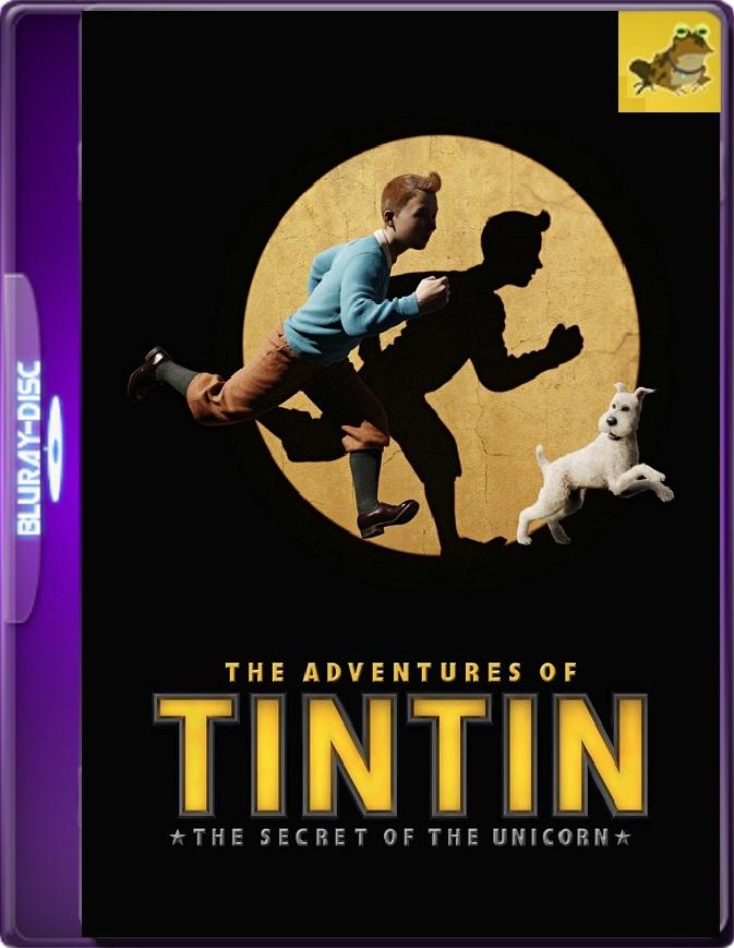 Las Aventuras De Tintin: El Secreto Del Unicornio (2011) Brrip 1080p (60 FPS) Latino