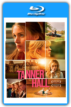 Tanner Hall (2009) 720p, 1080p BluRay [MEGA]