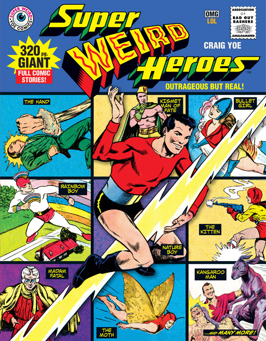 Super Weird Heroes v01 - Outrageous But Real! (2016)