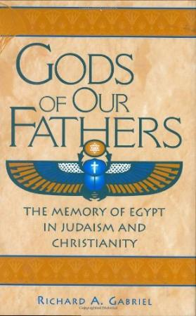 Religion - christianity - Gabriel - Gods of Our Fathers - The Memory of Egypt in Judaism and Christianity