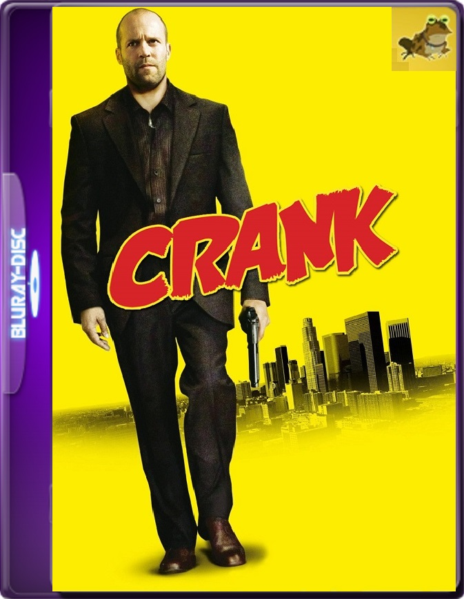 Crank: Veneno En La Sangre (2006) Brrip 1080p (60 FPS) Latino / Inglés