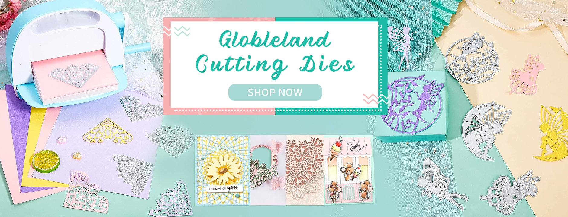 Globleland Provides Various Types of Cutting Dies and Silicone Stamps To Leave a Lasting and Colorful Imprints on Different Stuff