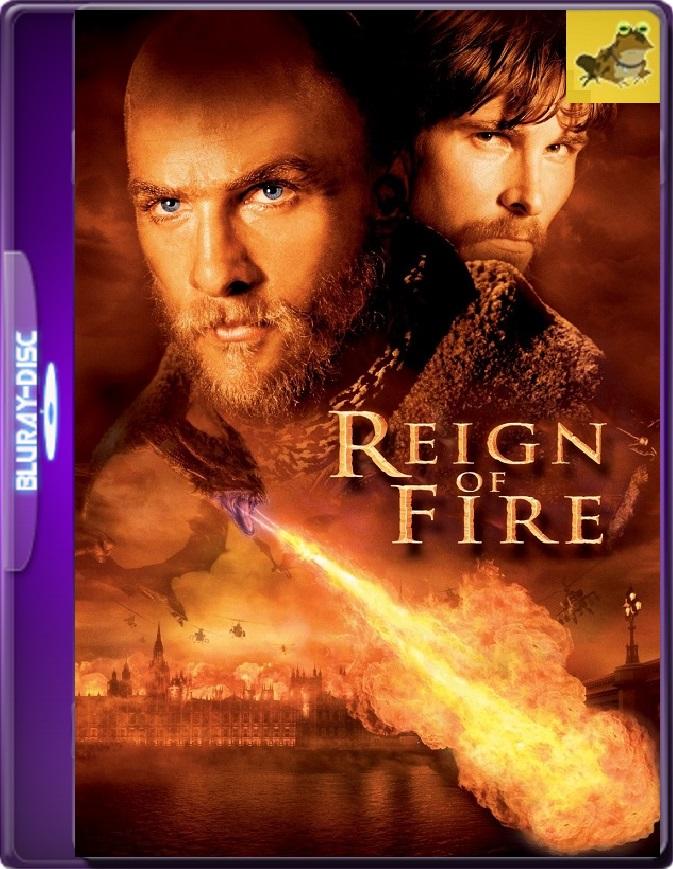 El Reinado Del Fuego (2002) Brrip 1080p (60 FPS) Latino / Inglés