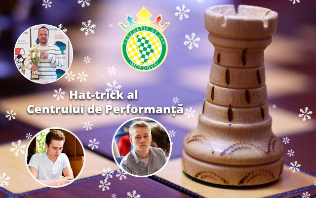 Hat-trick al Centrului de Performanță al Federației de Șah a Republicii Moldova!
