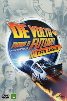 De Volta Para o Futuro Trilogia Torrent (1985-1989-1990) Dual Áudio / Dublagem Clássica BluRay 1080p FULL HD - Download