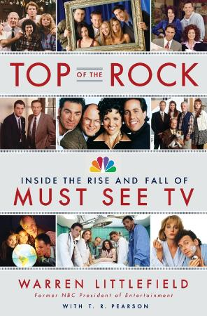 Top of the Rock  Inside the Rise and Fall of Must See TV