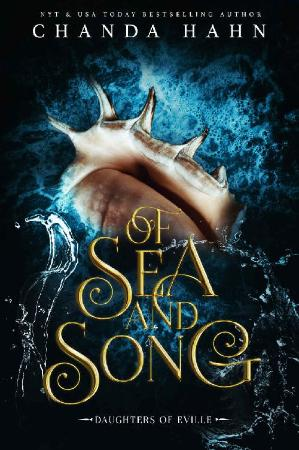 Of Sea and Song (Daughters of E   Chanda Hahn