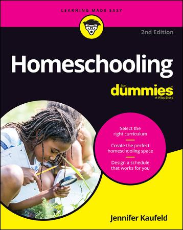Homeschooling For Dummies, 2nd Edition