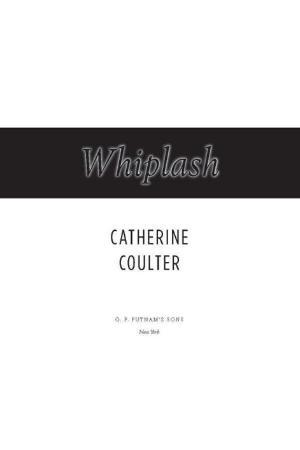 Catherine Coulter   [FBI Thriller 14]   Whiplash