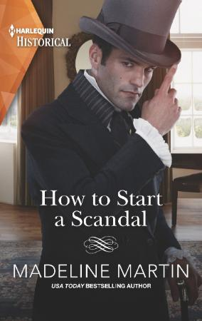 How to Start a Scandal - Madeline  Martin