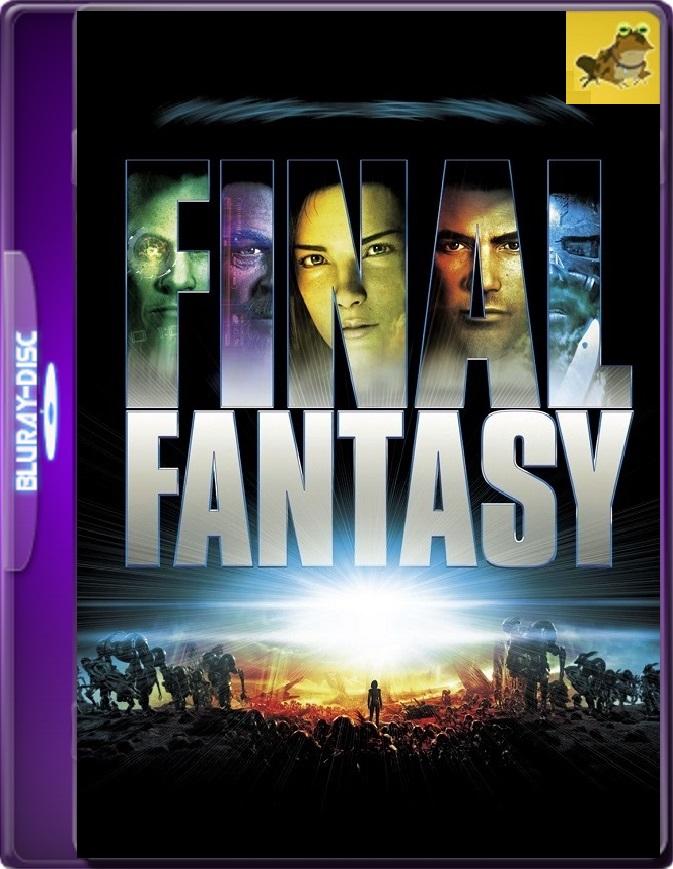 Final Fantasy: El Espíritu En Nosotros (2001) Brrip 1080p (60 FPS) Latino / Inglés
