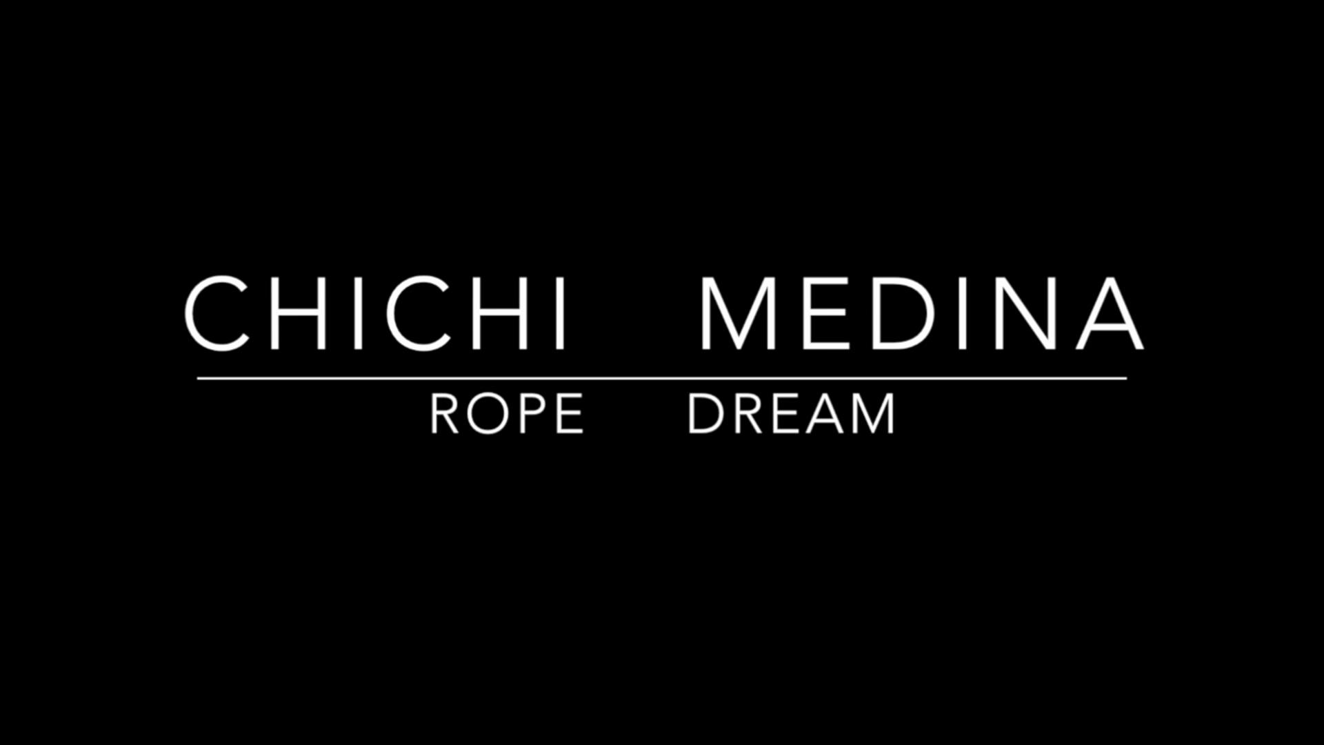 Chichi Medina - Rope Dreams (8 Scenes)