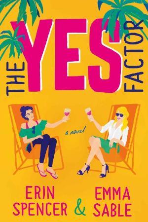 The Yes Factor   Erin Spencer