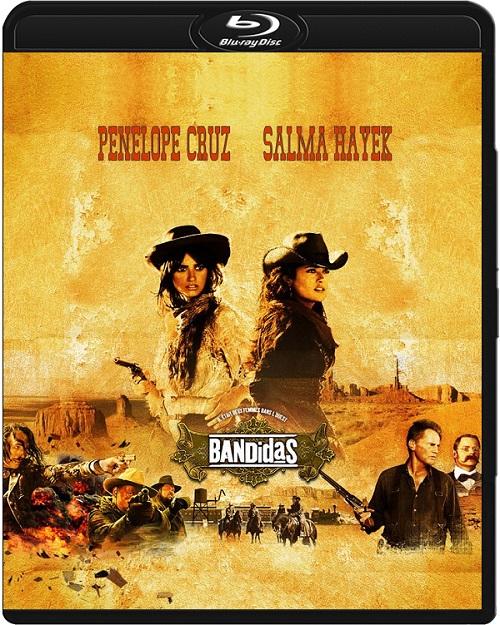 SEXiPIStOLS / Bandidas (2006) MULTi.720p.BluRay.x264.DTS.AC3-DENDA / LEKTOR i NAPISY PL