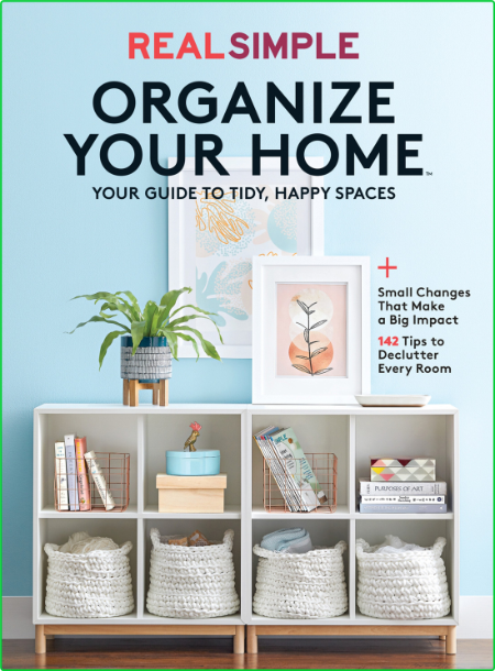 Real Simple Organize Your Home