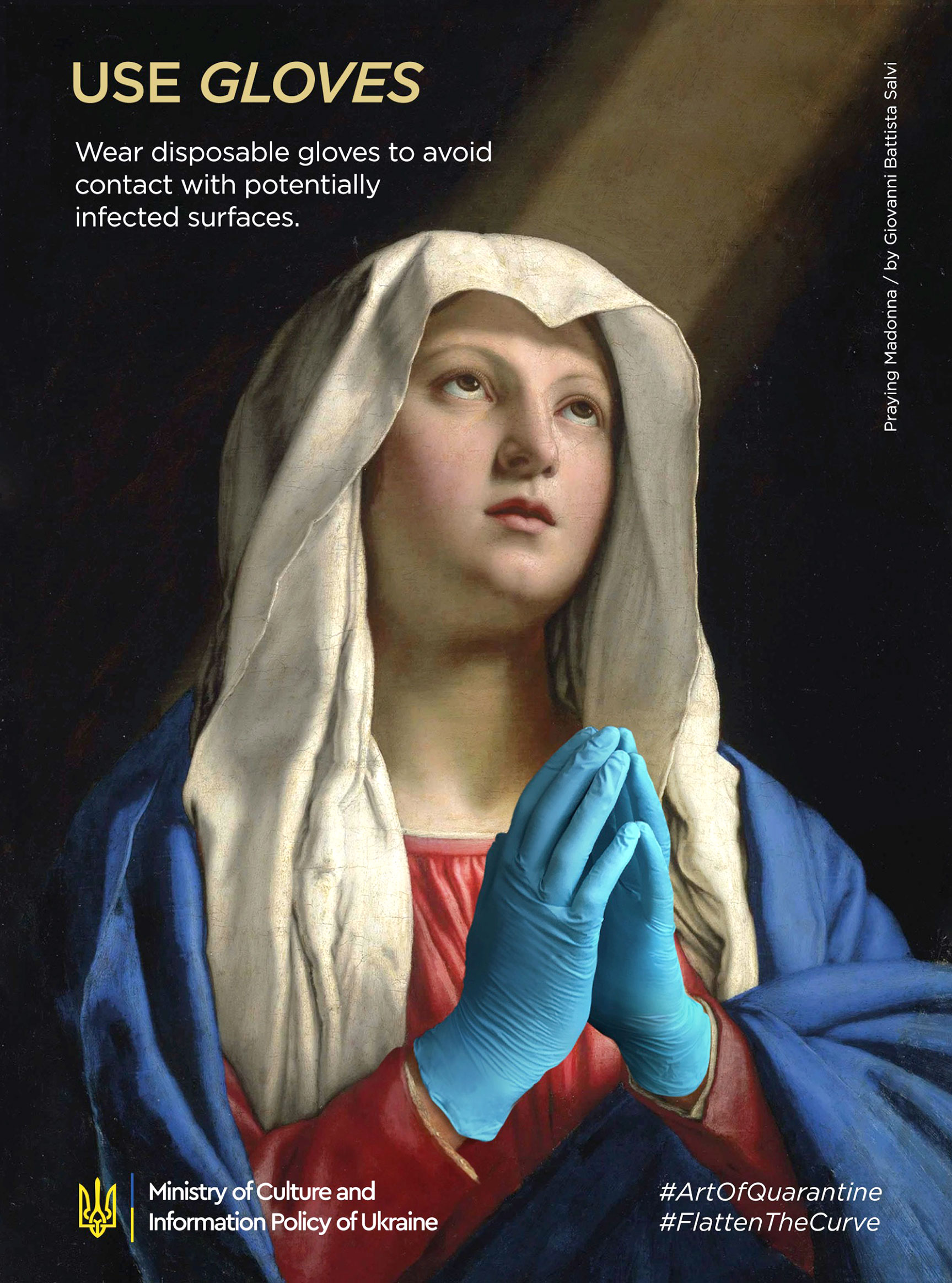 Информационные плакаты, подготовленные Министерством культуры Украины / Используйте перчатки