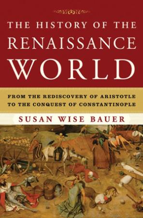 The History of the Renaissance World