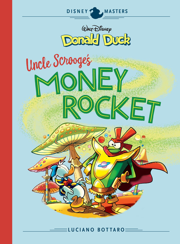 Disney Masters v02 - Donald Duck - Uncle Scrooge's Money Rocket (2018)