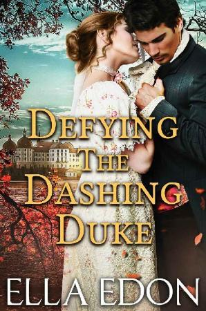 Defying the Dashing Duke Ella Edon