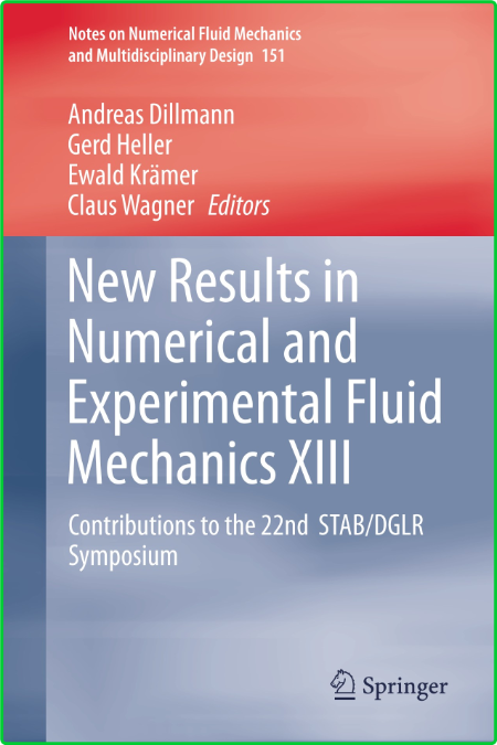 New Results in Numerical and Experimental Fluid Mechanics XIII
