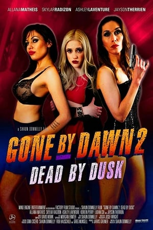 Gone By Dawn 2 Dead By Dusk 2019 WEB-DL XviD AC3-FGT