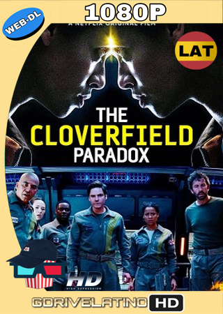 The Cloverfield Paradox (2018) WEB-DL Full 1080p Audio Trial Latino-Castellano-Ingles MKV