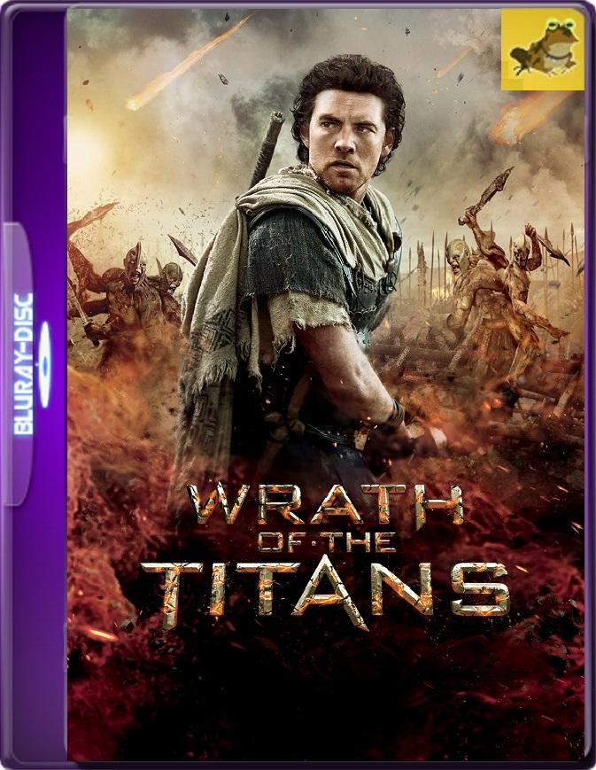 Furia De Titanes 2 (2012) Brrip 1080p (60 FPS) Latino / Inglés