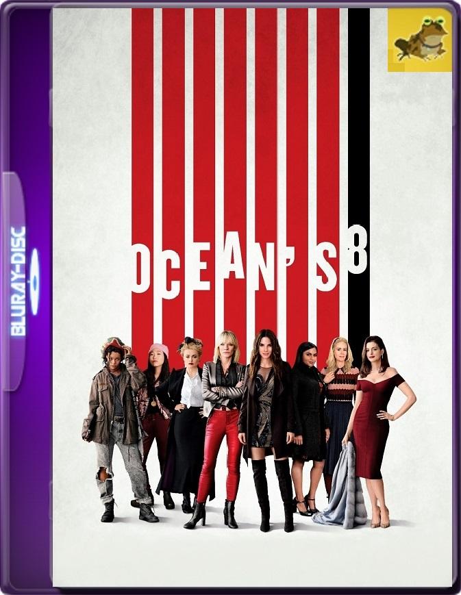 Ocean's 8: Las Estafadoras (2018) Brrip 1080p (60 FPS) Latino / Inglés