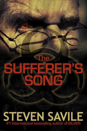 Steven Savile - The Sufferer's Song