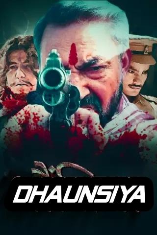 Dhaunsiya (2021) 1080p WEB-DL X264 AAC-Team IcTv Exclusive