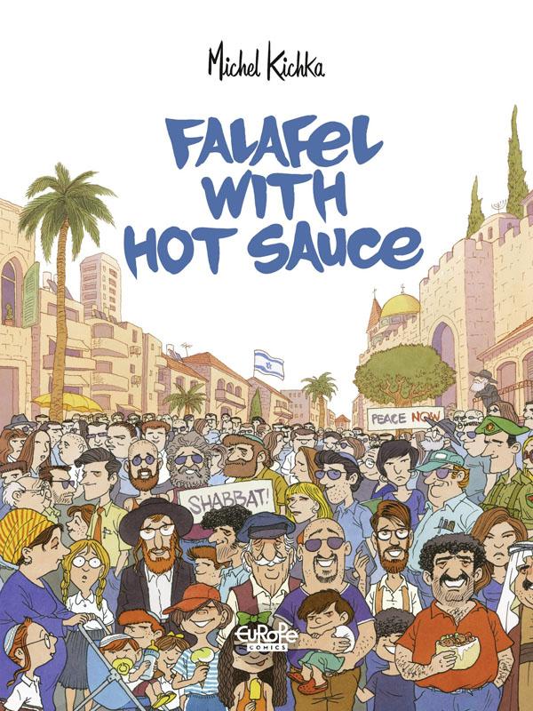 Falafel with Hot Sauce (Europe Comics 2019)