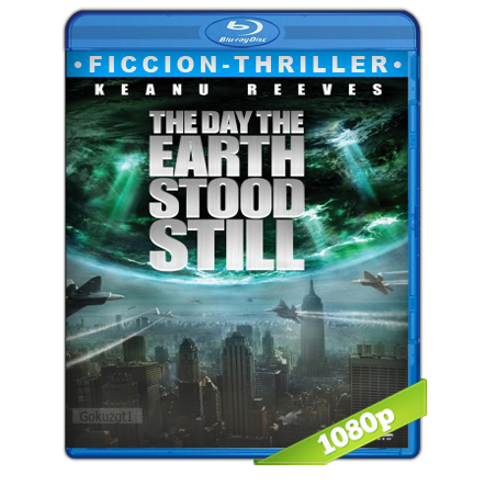 descargar El Dia Que La Tierra Se Detuvo [2008][BD-Rip][1080p][Trial Lat-Cas-Ing][Ficcion] gratis