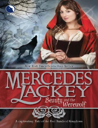Beauty and the Werewolf   Mercedes Lackey
