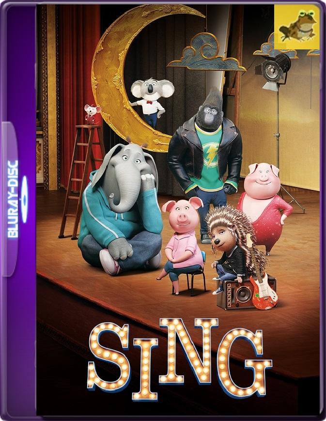 Sing: ¡Ven Y Canta! (2016) Brrip 1080p (60 FPS) Latino