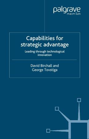 Capabilities for Strategic Advantages Leading Through Technological Innovation