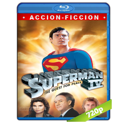 Superman 4 En Busca De La Paz HD720p Audio Trial Latino-Castellano-Ingles 2.0 (1987)
