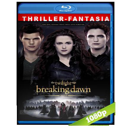 Crepusculo 4 Amanecer Parte 2 1080p Lat-Cast-Ing[Fantastico](2012)
