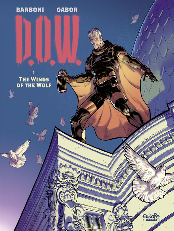 D.O.W. 01 - The Wings of the Wolf (Europe Comics 2020)