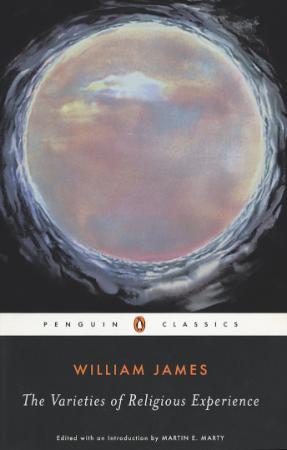 James, William - Varieties of Religious Experience (Penguin, 1982)