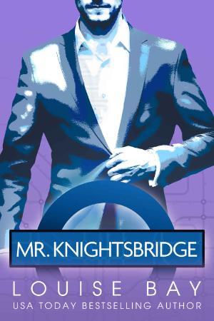Mr  Knightsbridge   Louise Bay