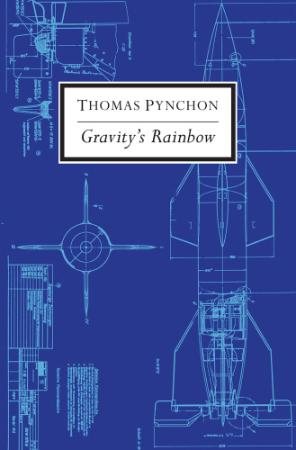 Thomas Pynchon - Gravity's Rainbow