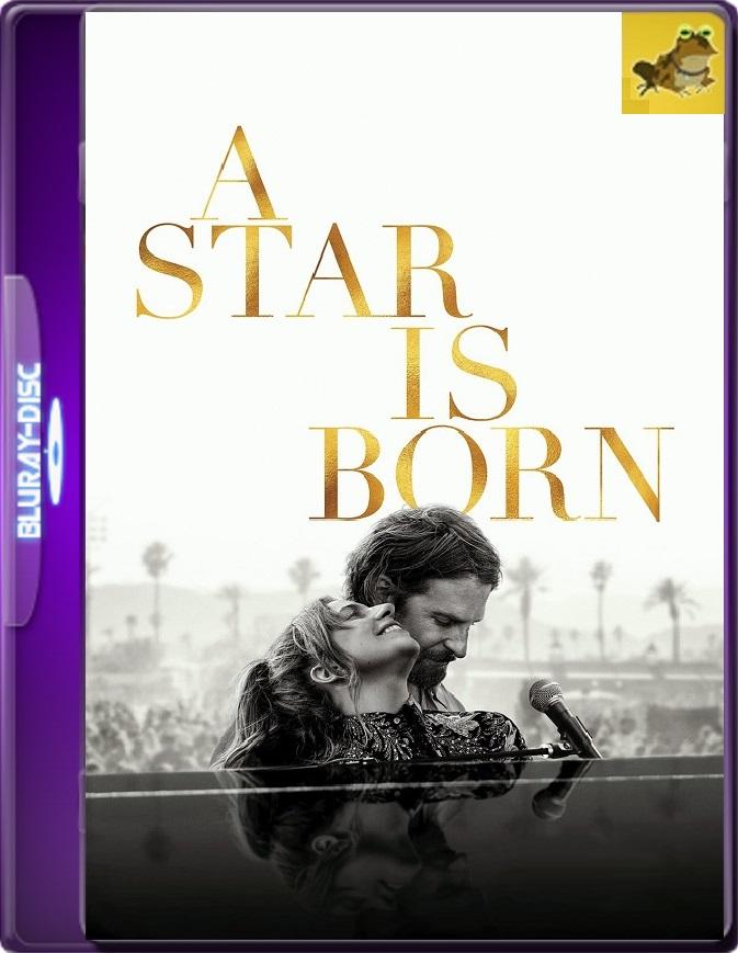 Nace Una Estrella (2018) Brrip 1080p (60 FPS) Latino / Inglés