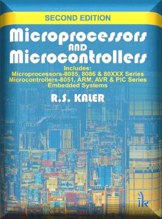Microprocessors and Microcontrollers (Second Edition)