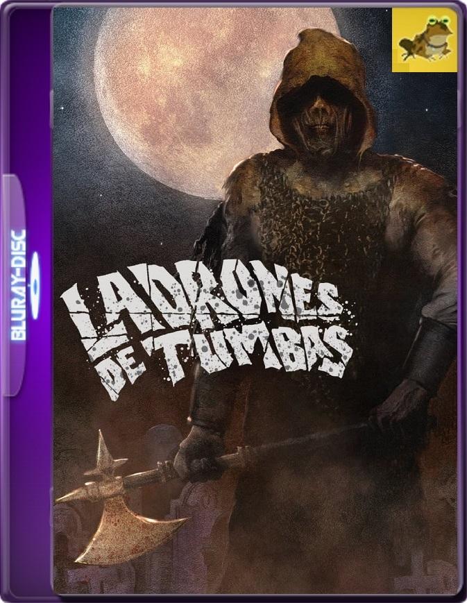 Ladrones De Tumbas (1990) Brrip 1080p (60 FPS) Latino