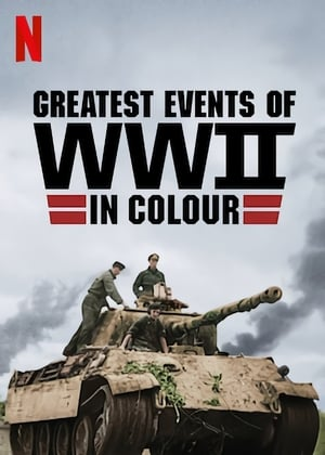 Greatest Events of World War II in Colour S01 COMPLETE 720p WEB x264-GalaxyTV