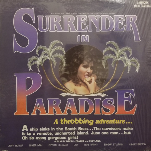 Surrender In Paradise / Капитуляция в рай (David I. Frazer, Svetlana, VCX) [1984 г., Classic, Feature, Facial, LDRip] (Ginger Lynn, Diva, Crystal Holland, Lois Ayres, Renee Tiffany, Stacey Donovan, Jerry Butler)