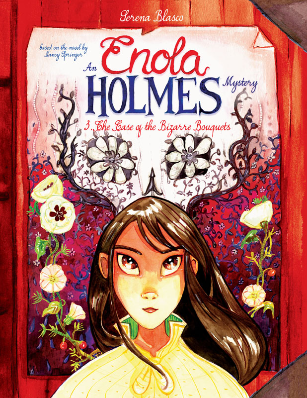Enola Holmes v03 - The Case of the Bizarre Bouquets (2020)